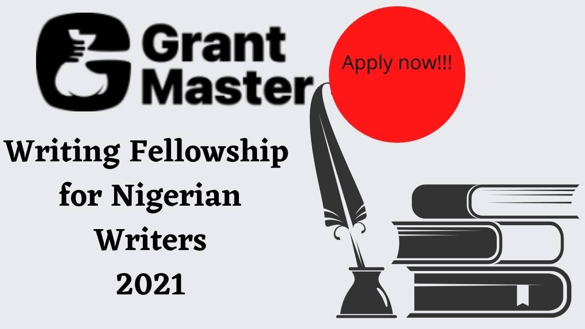 Grant Master Writing fellowship 2021