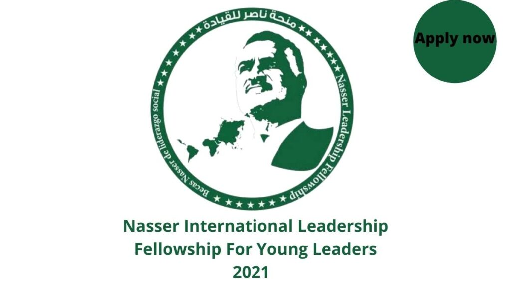 Nasser International Leadership Fellowship