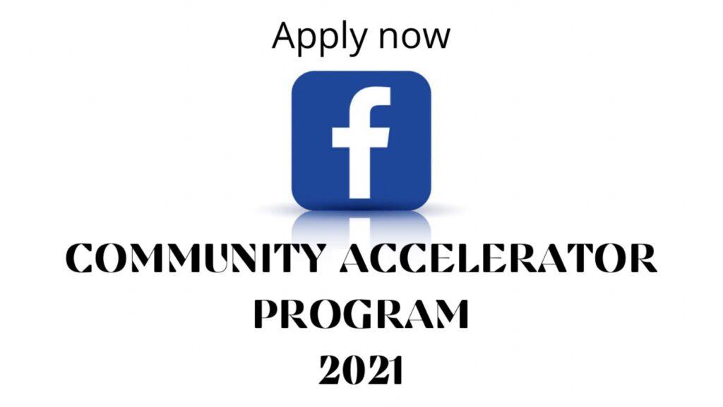Facebook Community Accelerator Program