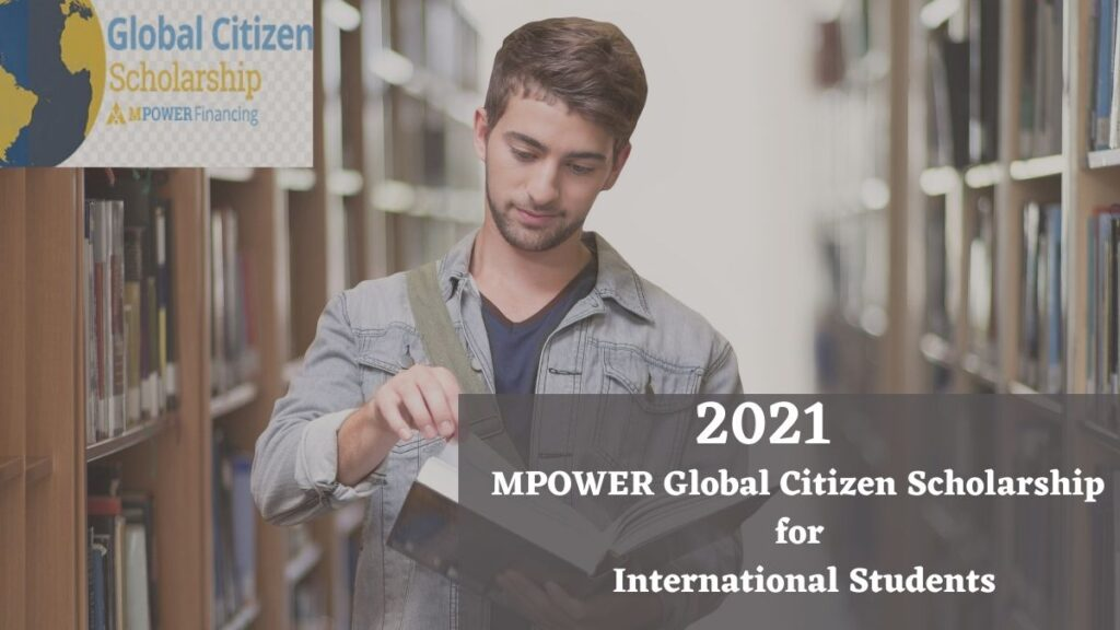 MPOWER Global Citizen Scholarship Award For International Students 2021