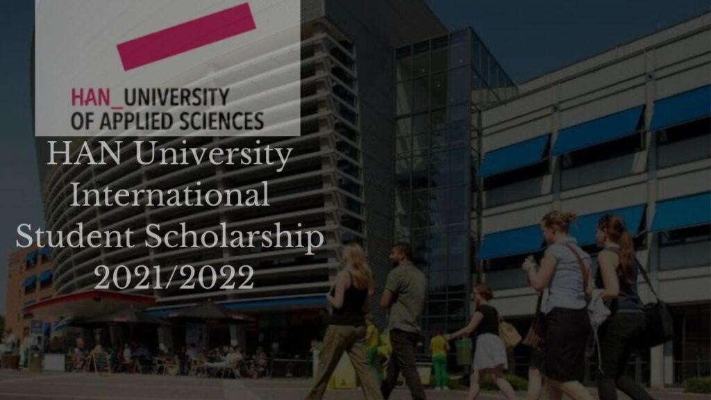 HAN International Scholarships