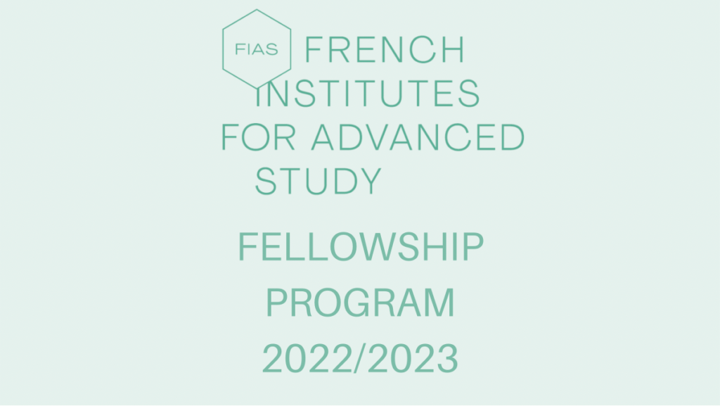 French Institutes For Advanced Study Fellowship