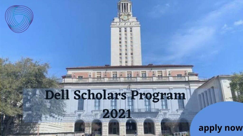 Dell Scholars Program 2021