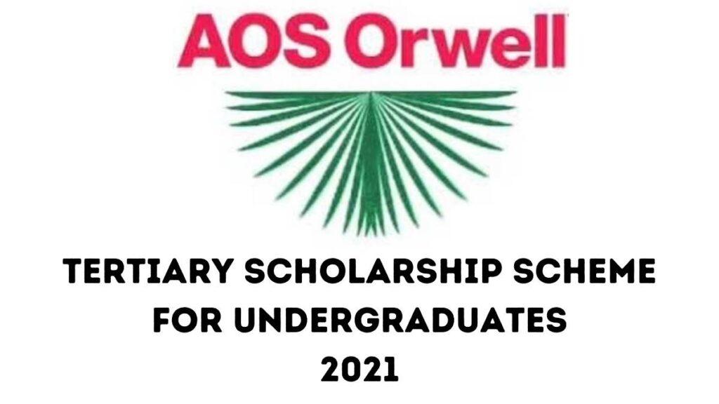 AOS Orwell Scholarship 2021/2022 For Undergraduates