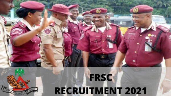 FRSC Recruitment 2021