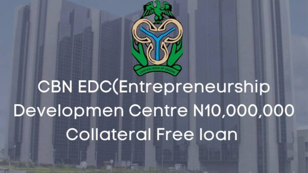CBN EDC N10million Collateral Free Loan