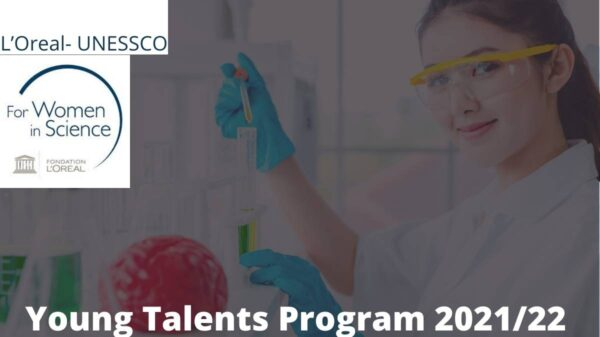 L'Oreal-UNESCO Young Talents For Women In Science Program 2021/2022
