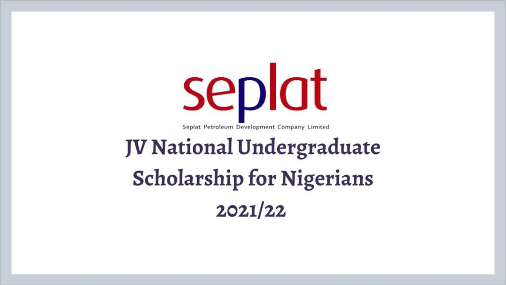 SEPLAT JV Undergraduate Scholarship 2021/22