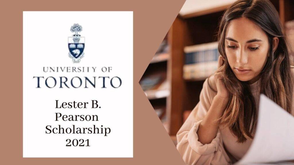 Lester B Pearson Scholarship 2021