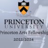 Princeton Arts Fellowship 2022/2024