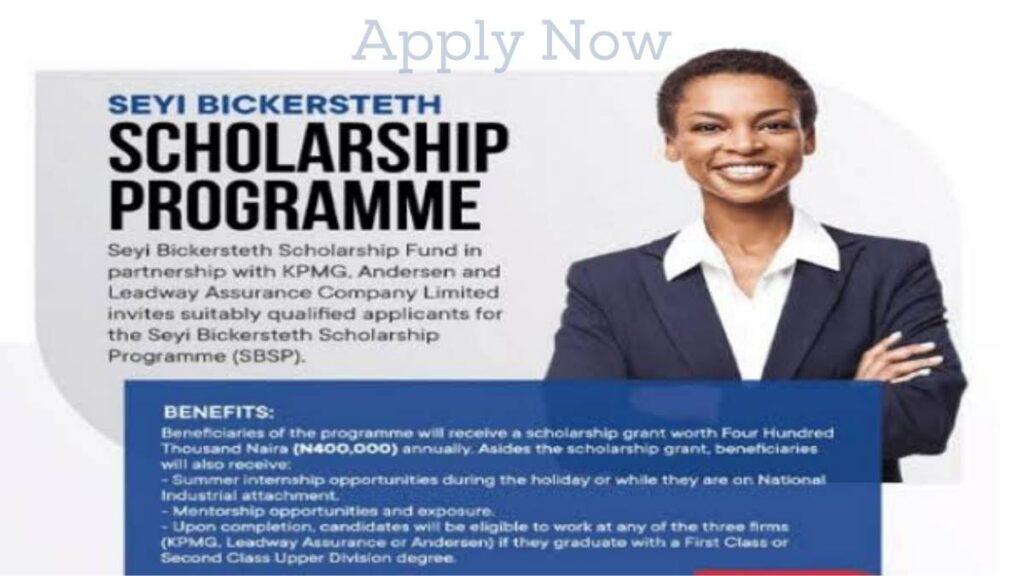 Seyi Bickersteth Scholarship Program 2021
