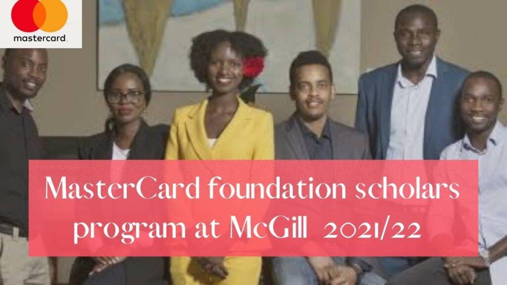 Mastercard Foundation Scholars Program At McGill 2021