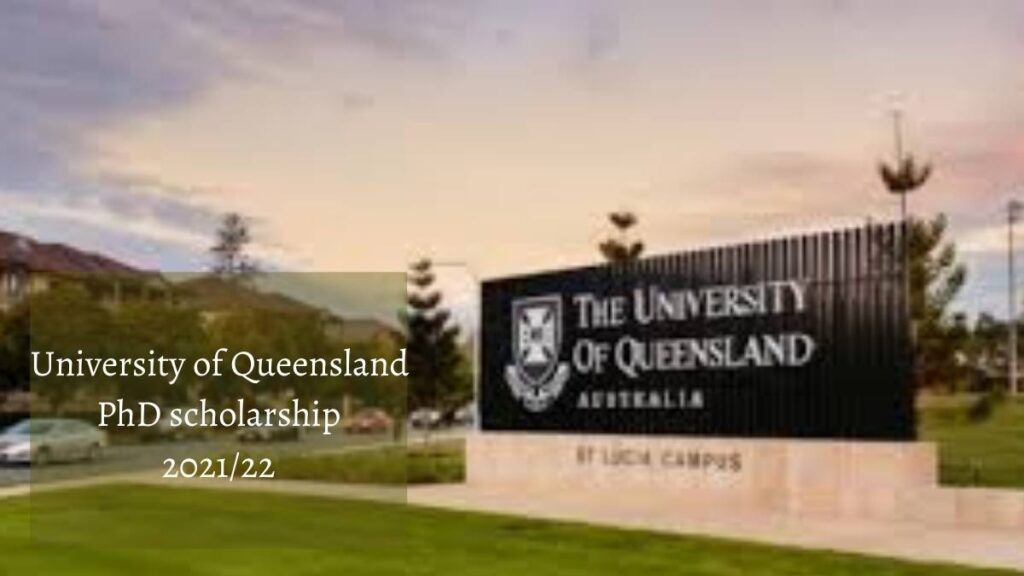 University Of Queensland PhD Scholarship 2021/22