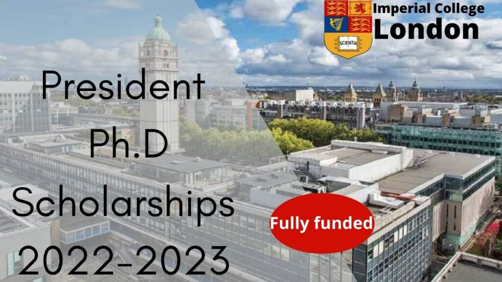 Imperial College London President PhD Scholarships 2022-2023