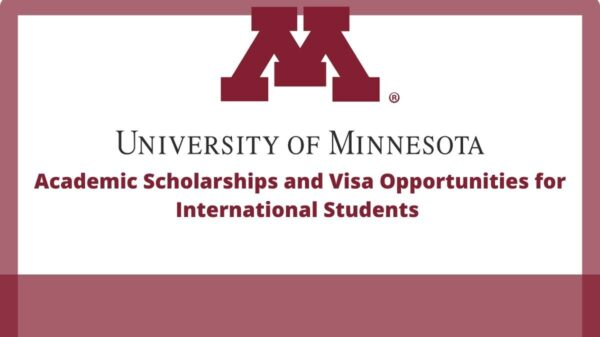 University Of Minnesota Scholarships And Visa Opportunities